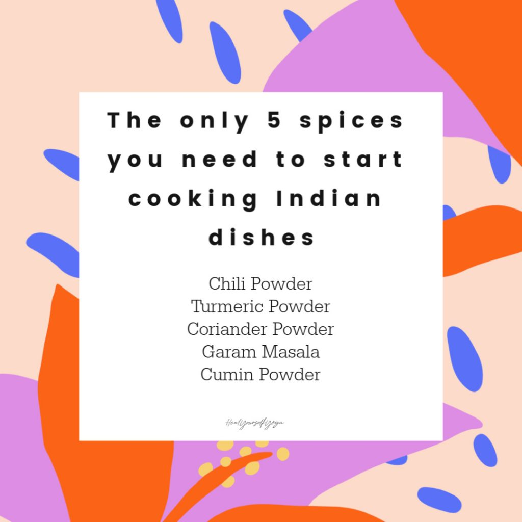 The only 5 spices you need to start cooking Indian dishes